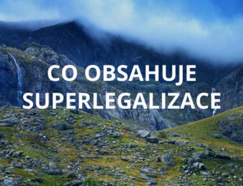 Co obsahuje superlegalizace a kde ji vybavit?